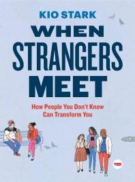 [해외]When Strangers Meet (Hardcover)