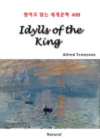 Idylls of the King (영어로 읽는 세계문학 408)