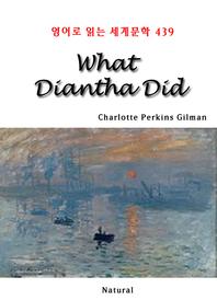 What Diantha Did (영어로 읽는 세계문학 439)