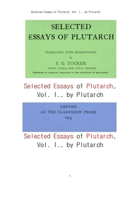 플루타르크의 선별된 에세이 제1집. Selected Essays of Plutarch, Vol. I., by Plutarch