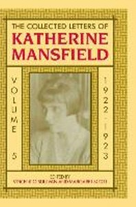 The Collected Letters of Katherine Mansfield, Volume 5