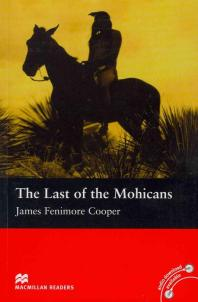 THE LAST OF THE MOHICANS(MACMILLAN READERS 2)