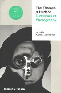 [해외]The Thames & Hudson Dictionary Of Photography (Paperback) /Anglais