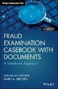 Fraud Examination Casebook with Documents