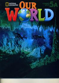 Our World. 5A