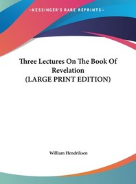 Three Lectures on the Book of Revelation