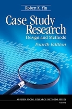 Case Study Research, 4/e : Design and Methods