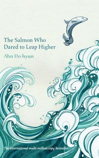 [해외]The Salmon Who Dared to Leap Higher (Paperback)