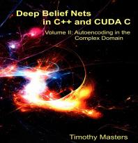 [해외]Deep Belief Nets in C++ and Cuda C (Paperback)