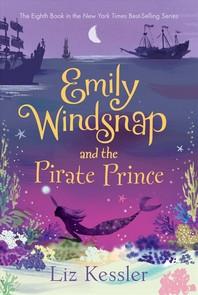 [해외]Emily Windsnap and the Pirate Prince (Hardcover)