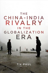 The China-India Rivalry in the Globalization Era