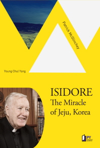 ISIDORE: The miracle of Jeju, Korea(영문판)