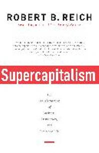 [해외]Supercapitalism (Paperback)