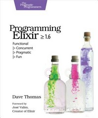 Programming Elixir >= 1.6