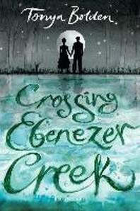 [해외]Crossing Ebenezer Creek (Paperback)