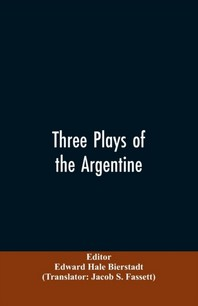Three plays of the Argentine