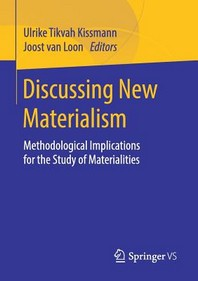 Discussing New Materialism