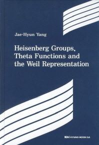 Heisenberg Groups Theta Functions and the Weil Representation(양장본 HardCover)