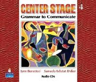 CENTER STAGE. 4(GRAMMAR TO COMMUNICATE)(CD)