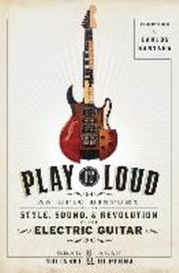 [해외]Play It Loud (Hardcover)