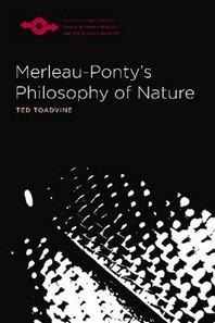 Merleau-Ponty's Philosophy of Nature