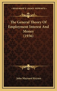 [해외]The General Theory Of Employment Interest And Money (1936) (Hardcover)