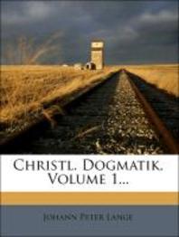 [해외]Christl. Dogmatik, Volume 1... (Paperback)