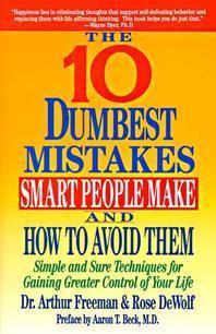 [해외]10 Dumbest Mistakes Smart People Make and How to Avoid Them