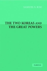 The Two Koreas and the Great Powers