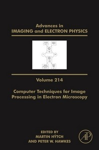 Advances in Imaging and Electron Physics, Volume 214