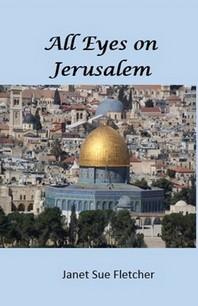 All Eyes on Jerusalem