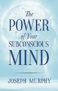 [해외]The Power of Your Subconscious Mind