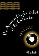 The American Popular Ballad of the Golden Era, 1924-1950