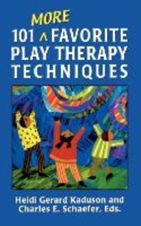 [해외]101 More Favorite Play Therapy Techniques (Hardcover)