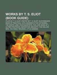 [해외]Works by T. S. Eliot (Book Guide)