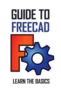 [해외]Guide To FreeCAD