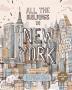 올 더 빌딩스 인 뉴욕(도시 여행 컬러링북 시리즈 미국)(양장본 HardCover)