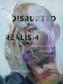 [보유]Disrupted Realism