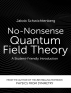 [보유]No-Nonsense Quantum Field Theory