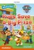 PAW Pups Save a Big Pizza