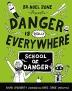 [보유]Danger Is Totally Everywhere (Book 3)