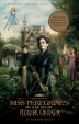 [보유]Miss Peregrine's Home for Peculiar Children (Movie Tie-In Edition)