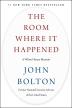 [보유]The Room Where It Happened - 백악관 전 국가안보보좌관 '존 볼턴 회고록'