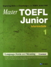 TOEFL Junior Language Form and Meaning Intermediate. 1(Master)