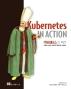 쿠버네티스 인 액션(오픈소스 프로그래밍 시리즈)