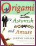 [보유]Origami to Astonish and Amuse
