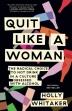 [보유]Quit Like a Woman