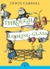 Through the Looking-Glass ( Puffin Classics )