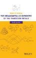 [보유]The Organometallic Chemistry of the Transition Metals
