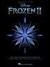 [보유]Frozen 2 Piano/Vocal/Guitar Songbook